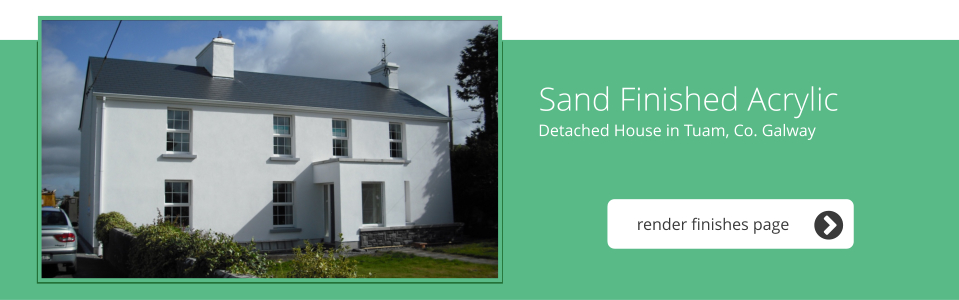 Detached House in Tuam, Co. Galway - Sand Finished Acrylic