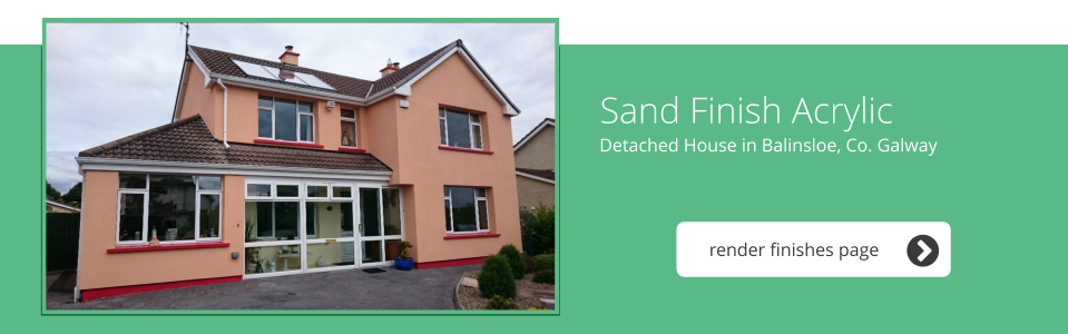 Detached House in Ballinsloe, Co. Galway - Sand Finish Acrylic
