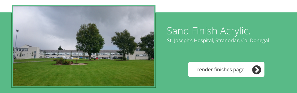 St. Joseph's Hospital, Stranorlar, Co. Donegal - Sand Finish Acrylic